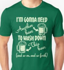 I'm Gonna Need Another Beer St Paddys Day T-Shirt
