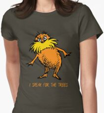 I Speak For The Trees - Lorax Womens Fitted T-Shirt