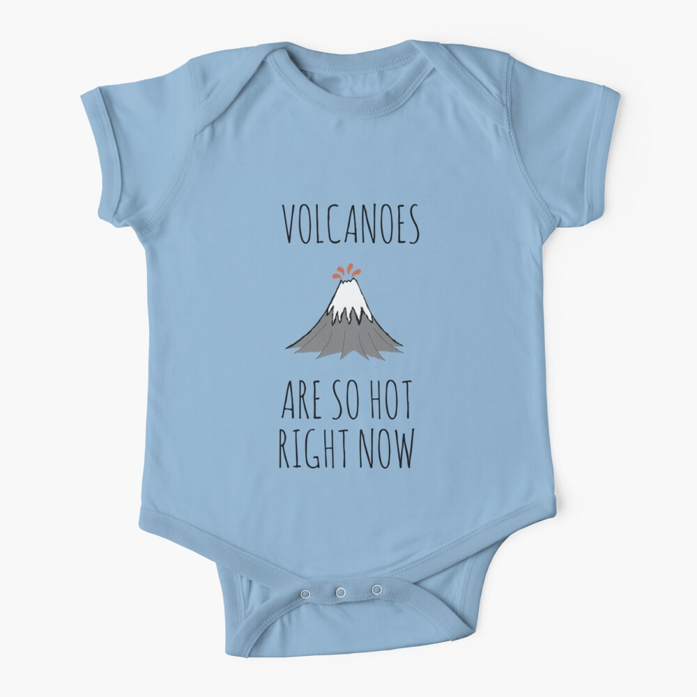 Volcanoes are so hot right now Baby One-Piece