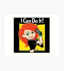 I Can Do It! Whats the Sitch? Art Print