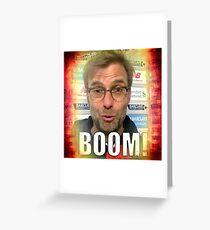 Jurgen Klopp Boom! Greeting Card