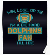 die hard dolphins Fan Poster