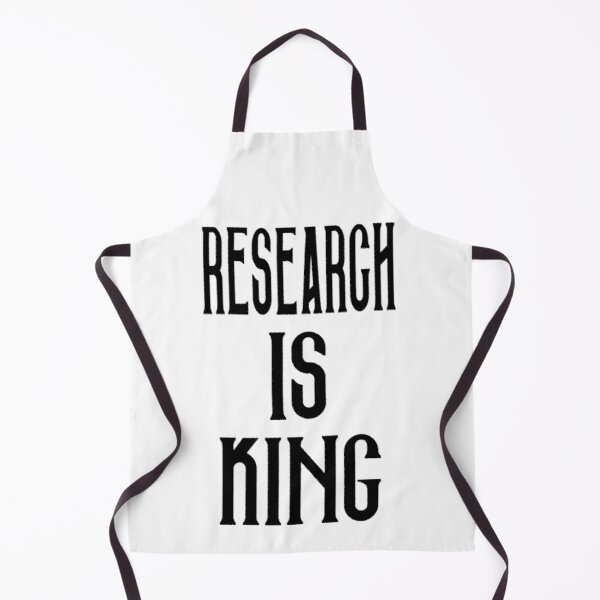 Research is King Black Version Apron