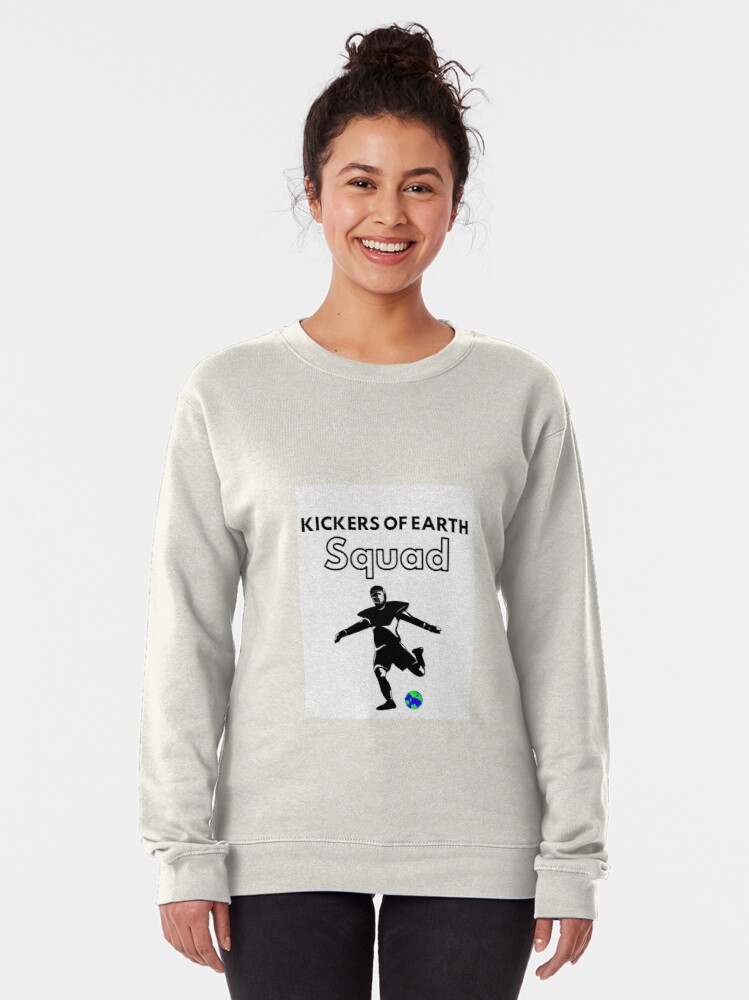Alternate view of Kickers Of Earth Squad  Pullover Sweatshirt