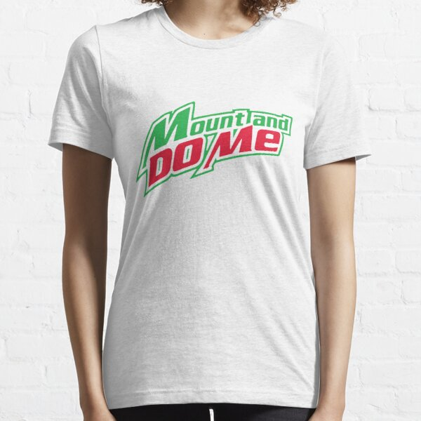 Mount and do me Essential T-Shirt