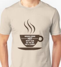 Hot Coffee Unisex T-Shirt