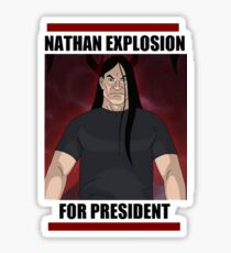 Nathan Explosion For President Sticker