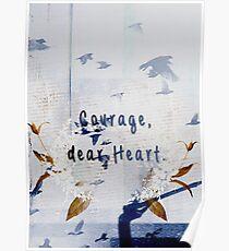 courage, dear heart blue Poster