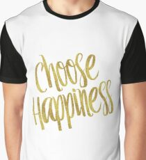 Choose Happiness Gold Faux Foil Metallic Glitter Inspirational Quote  Graphic T-Shirt