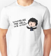 BELLAMY: WHATEVER THE HELL WE WANT T-Shirt