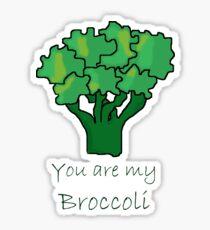 You are my Broccoli Sticker