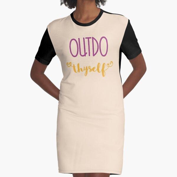 Outdo Thyself Graphic T-Shirt Dress