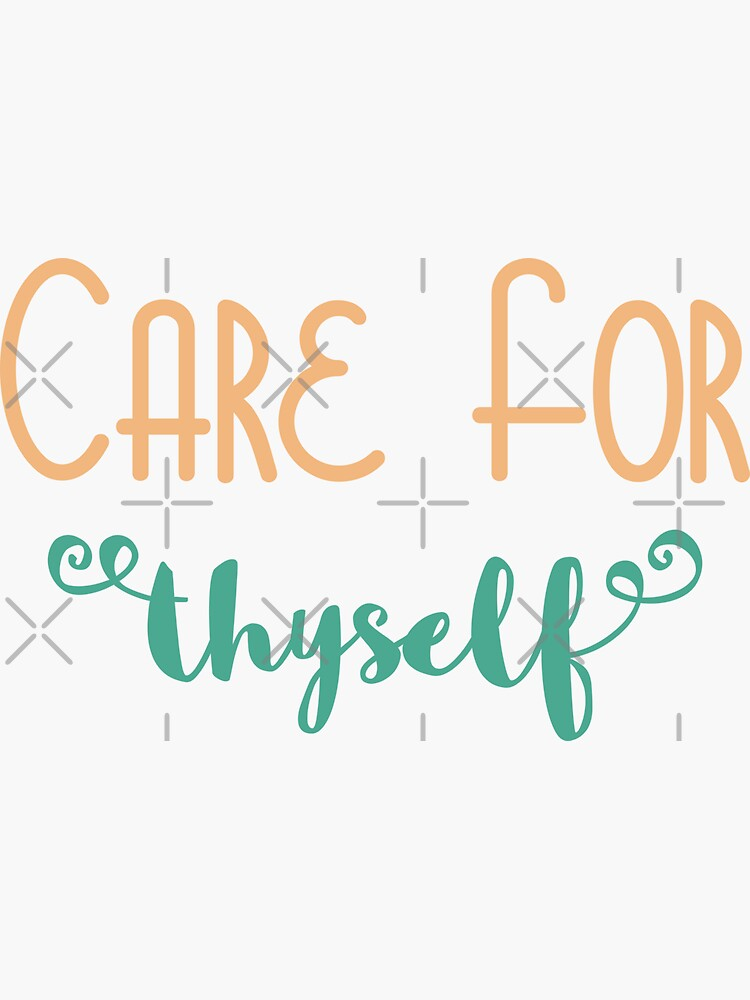 Care For Thyself by a-golden-spiral