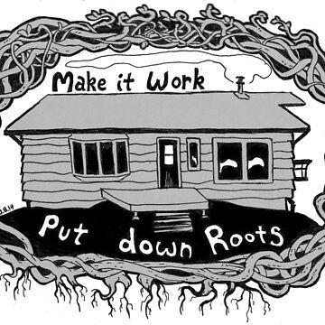 Put Down Roots by wingsofjudas