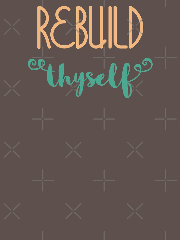 Rebuild Thyself by a-golden-spiral