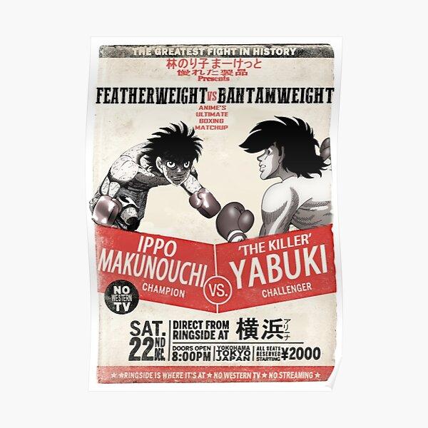 Ippo Makunouchi VS Joe Yabuki Poster