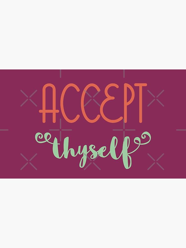 Accept Thyself by a-golden-spiral