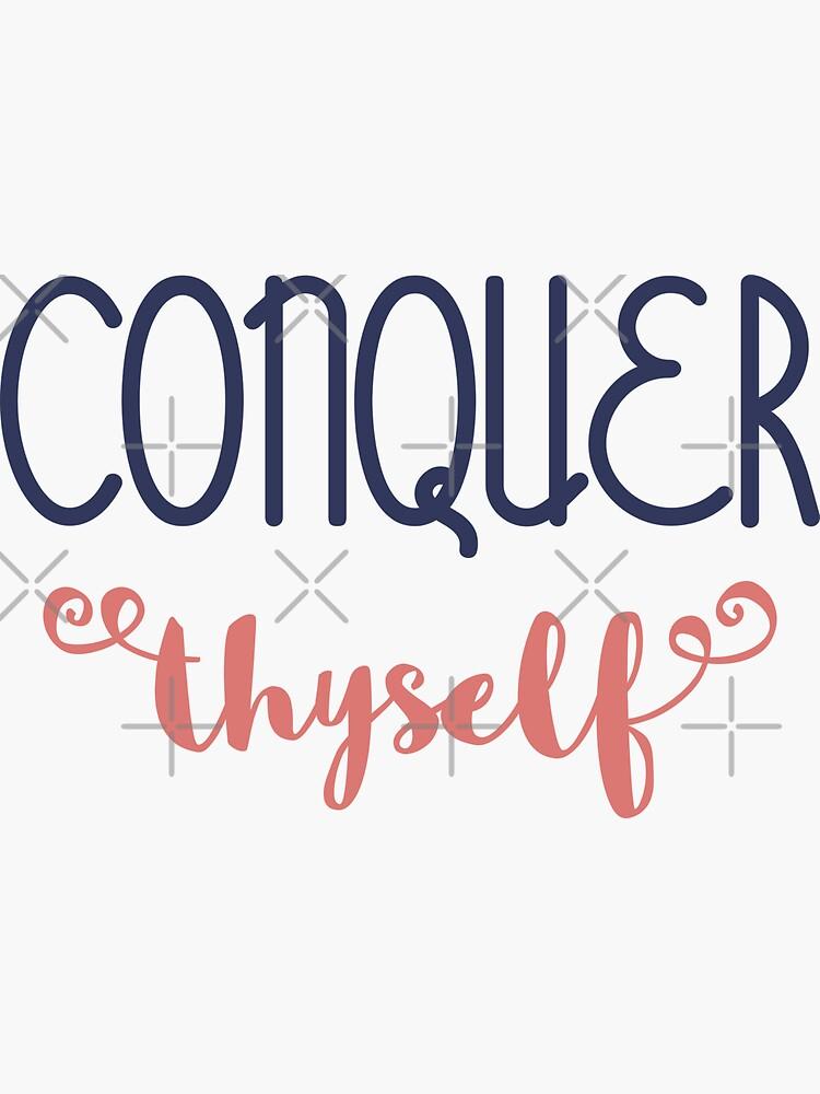 Conquer Thyself by a-golden-spiral