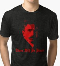There Will Be Blood- Daniel Plainview Tri-blend T-Shirt