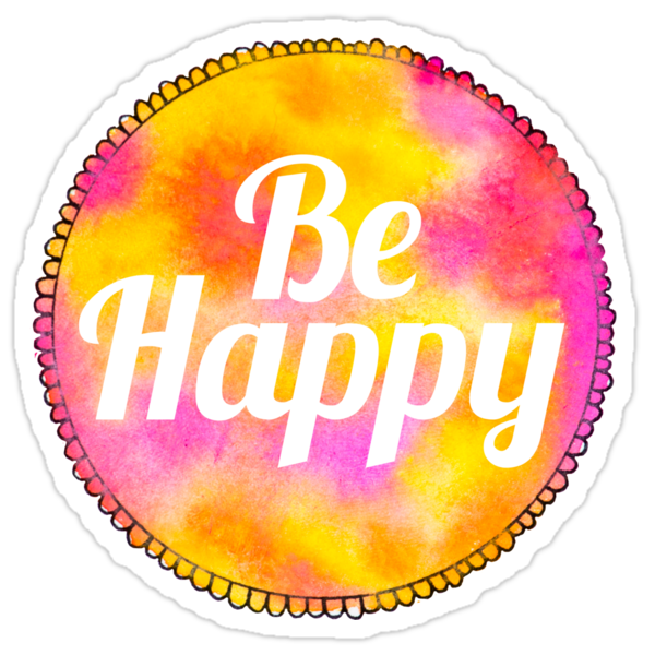 Quot Be Happy Tumblr Watercolor Sticker Quot Stickers By