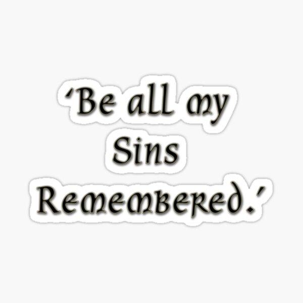 All my sins remembered  Sticker