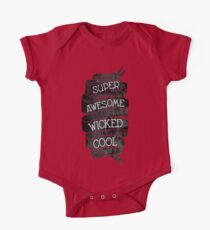 Super Awesome Wicked Cool One Piece - Short Sleeve