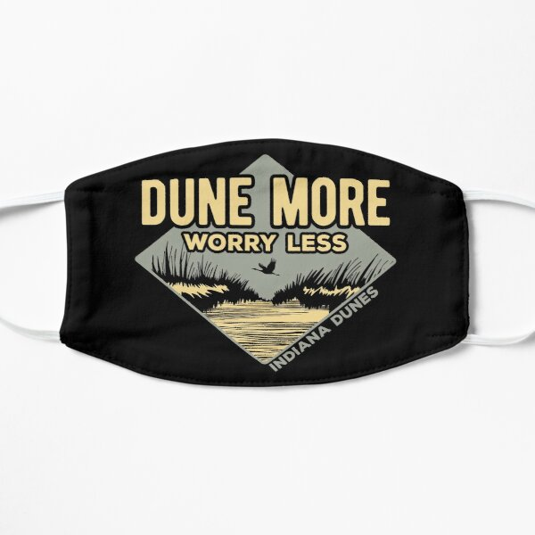 Dune More Worry Less Flat Mask