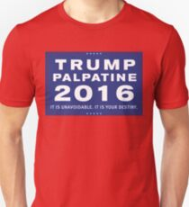 Trump/Palpatine Ticket 2016 Unisex T-Shirt