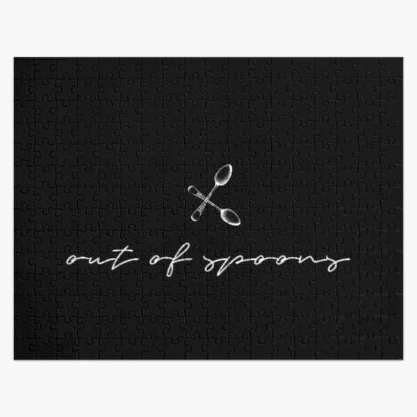 Out of Spoons t(shirt - Spoonie Humor T-Shirt - Jigsaw Puzzle