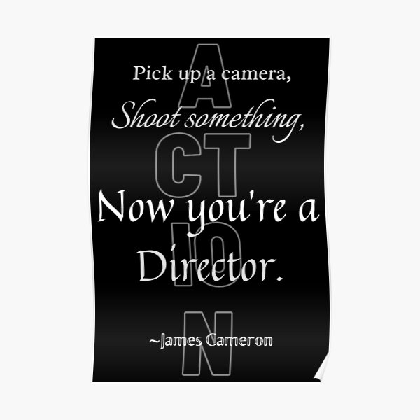 Now You're A Director Poster