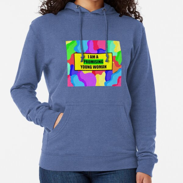 im a promising young woman Lightweight Hoodie