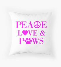 Peace, Love & Paws (Neon Pink) Throw Pillow