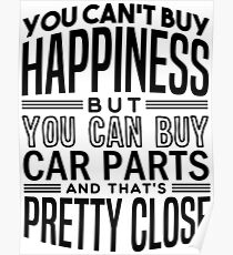 Happiness is car parts Poster