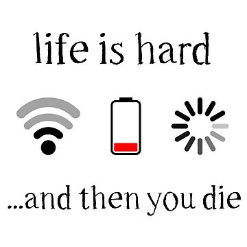 Life is Hard by TeeTeeProject