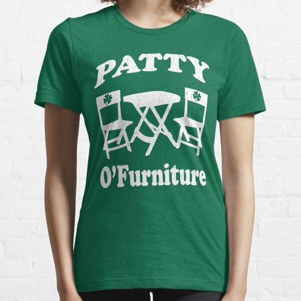 Patty O'Furniture T-Shirt (vintage look) Essential T-Shirt