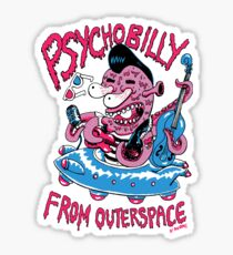 Psychobilly from outerspace Sticker