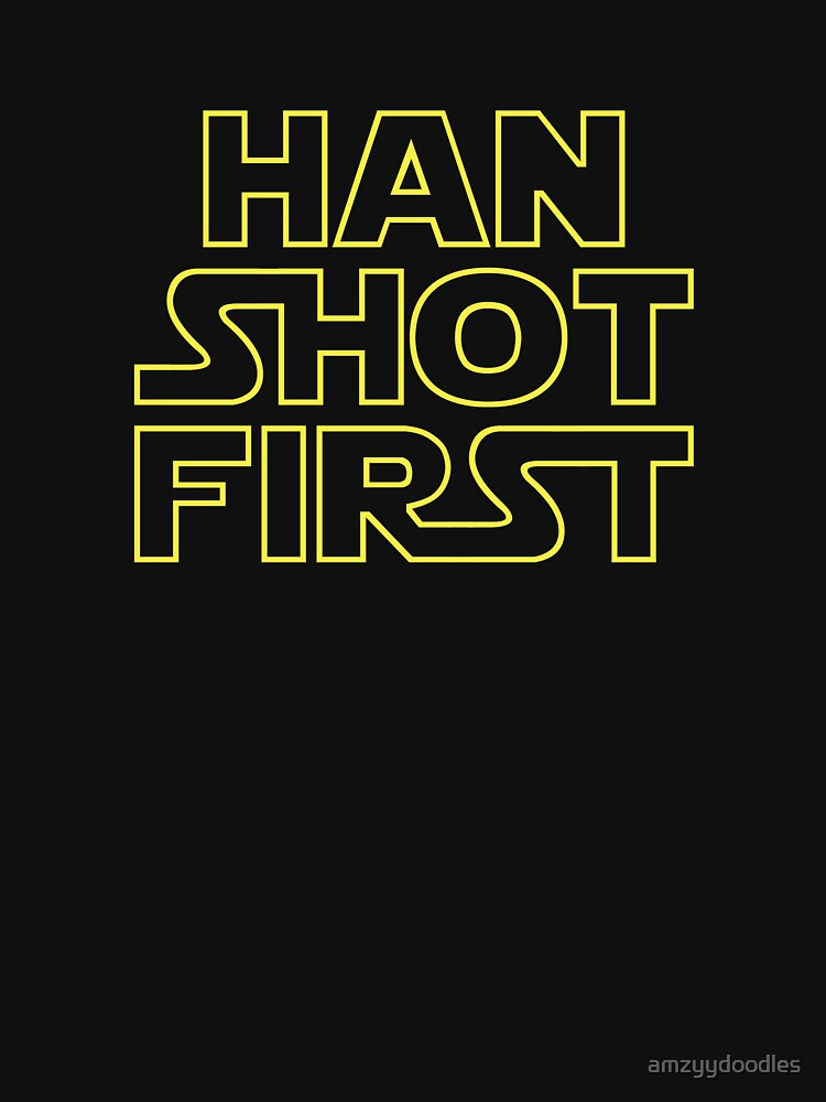 Han Shot First by amzyydoodles