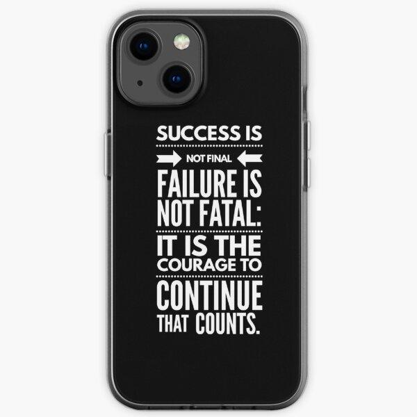 Erfolg ist nicht endgültig Misserfolg ist nicht tödlich iPhone Flexible Hülle