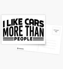 I like cars more than people Postcards