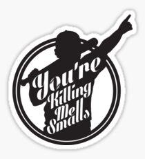 Sie töten mich Smalls Baseball Sandlot MLB Sport Sticker