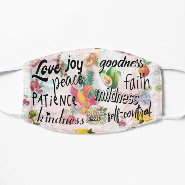 Fruitage of the spirit is love, joy, peace, patience, kindness, goodness, faith,mildness, self-control - Galatians 5:22,23 Flat Mask