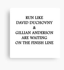 Run Like Gillian Anderson and David Duchovny Canvas Print