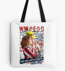 Absolutely Fabulous. AbFab. What Would Patsy and Edina Do, Darling? WWPEDD.  Tote Bag