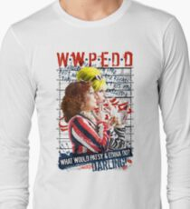 Absolutely Fabulous. AbFab. What Would Patsy and Edina Do, Darling? WWPEDD.  Long Sleeve T-Shirt