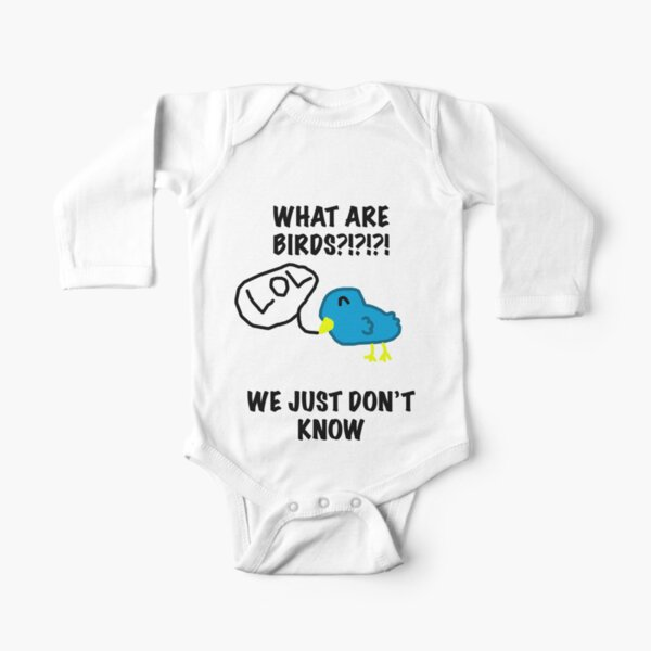 What are Birds?  Long Sleeve Baby One-Piece