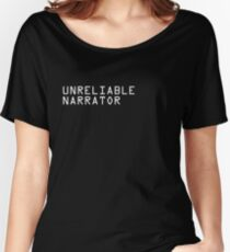 Unreliable Narrator Women's Relaxed Fit T-Shirt