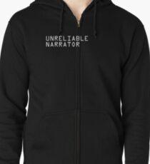 Unreliable Narrator Zipped Hoodie