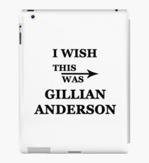 I wish this was Gillian Anderson iPad Case/Skin