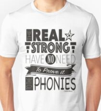 The Real Strong T-Shirt