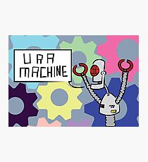 U R A MACHINE Photographic Print